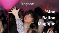 Ballon Magique Yogane