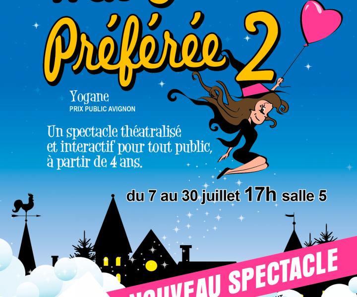 Ma Sorcière Préférée 2 de Yogane au Festival d'Avignon